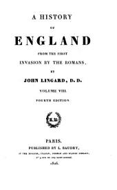 A History of England from the First Invasion by the Romans: 8