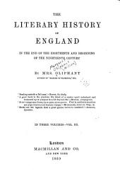 The Literary History of England in the End of the Eighteenth and Beginning of the Nineteenth Century: Volume 3