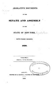 Legislative Documents of the Senate and Assembly of the State of New York: Volume 1, Issues 1-68