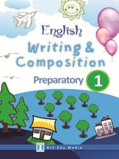 English Writing & Composition for Preparatory1