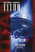 Star Trek   Titan  Kriegsgl  ck PDF
