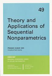 Theory and Applications of Sequential Nonparametrics