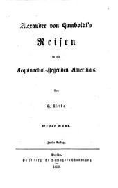 Reisen in die Aequinoctial-Gegenden Amerika's