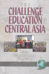 The Challenges of Education in Central Asia
