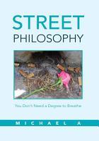 Street Philosophy PDF
