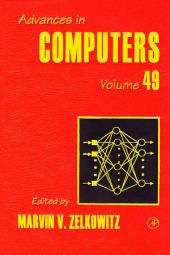 Advances in Computers: Volume 49