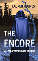 THE ENCORE  A Transformational Thriller PDF
