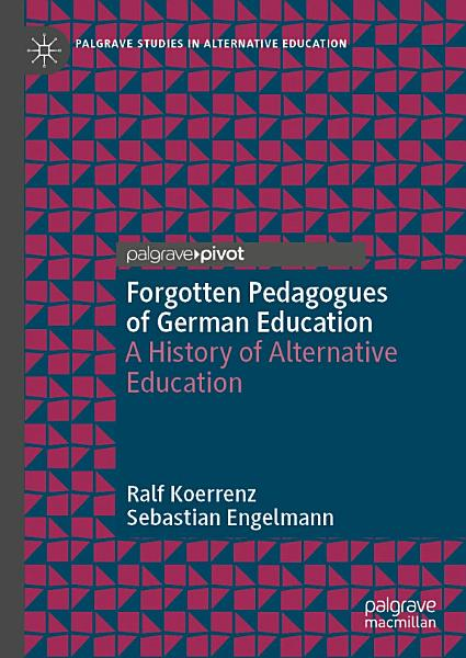 Forgotten Pedagogues of German Education