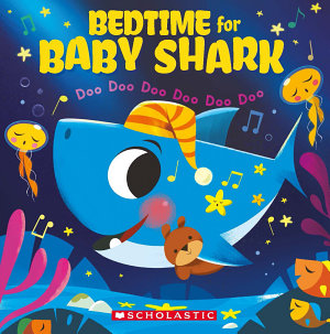Bedtime for Baby Shark  Doo Doo Doo Doo Doo Doo