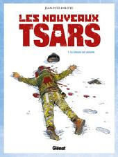 Les Nouveaux Tsars T01: La Chasse est ouverte