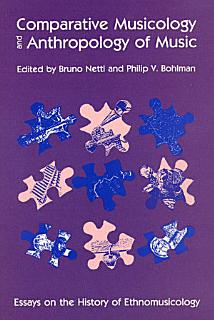 Comparative Musicology and Anthropology of Music Book