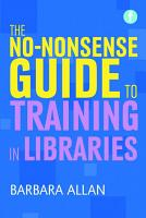The No nonsense Guide to Training in Libraries PDF