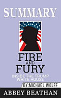 Summary of Fire and Fury PDF
