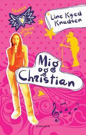 Elsker, elsker ikke 4: Mig og Christian: Bind 4