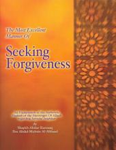 The Most Excellent Manner of Seeking Forgiveness (Salafi)