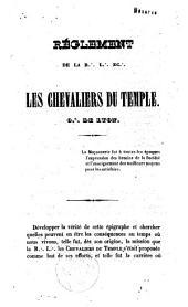 Règlement de R.: L.: Ec.: les chevaliers du temple O.: de Lyon
