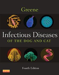 Infectious Diseases of the Dog and Cat   E Book Book