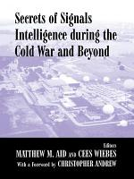 Secrets of Signals Intelligence During the Cold War