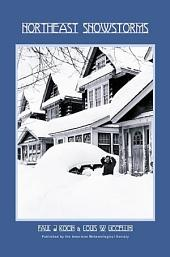 Northeast Snowstorms: Volume 1 and, Volume 2