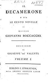 Il Decamerone o sia Le cento novelle: Volume 1