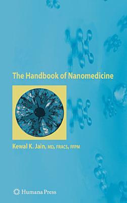 The Handbook of Nanomedicine