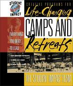 Life-Changing Camps and Retreats