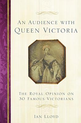 An Audience with Queen Victoria PDF