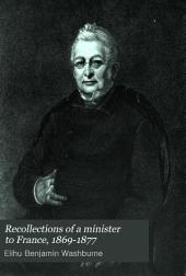 Recollections of a Minister to France, 1869-1877: Volume 2