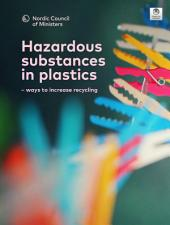 Hazardous substances in plastics: – ways to increase recycling