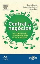 Central de Negócios: Um Caminho para a Sustentabilidade de seus Negócios
