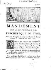 Mandement de Monseigneur l'archevêque de Lyon, portant permission de manger des oeufs et du laitage pendant le carême de cette année 1770
