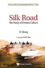 Silk Road: The Study Of Drama Culture