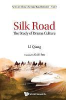 Silk Road  The Study Of Drama Culture PDF