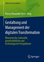 Gestaltung und Management der digitalen Transformation PDF