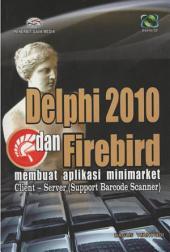 Delphi dan Firebird Membuat Aplikasi Minimarket Client-Server: Support Barcode Scanner