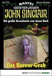 John Sinclair - Folge 1588: Das Horror-Grab