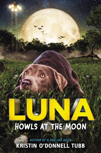Download Luna Howls at the Moon Book