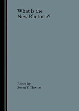 What is the New Rhetoric  PDF