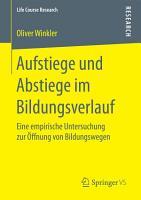Aufstiege und Abstiege im Bildungsverlauf PDF