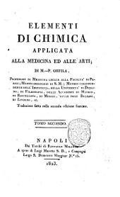 Elementi di chimica applicata alla medicina ed alle arti; di M.-P. Orfila ... Traduzione fatta sulla seconda edizione francese. Tomo primo [-quarto]: Volume 2