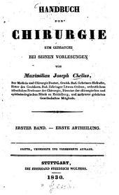 Handbuch der Chirurgie: zum Gebrauche bei seinen Vorlesungen ...