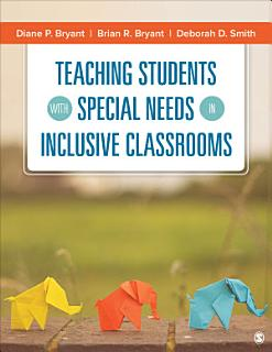Teaching Students With Special Needs in Inclusive Classrooms Book