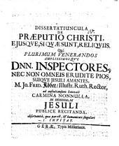 Dissertatiuncula de praeputio Christi, eiusque, siquae sunt, reliquiis