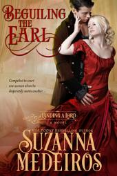 Beguiling the Earl (Historical Romance)