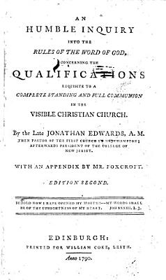 An Humble Inquiry Into the Rules of the Word of God