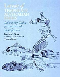 Larvae of Temperate Australian Fishes PDF