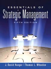 Essentials of Strategic Management: Edition 5