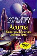 Acorna  Einhornm  dchen vom anderen Stern PDF