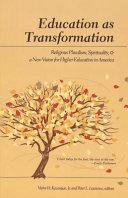 Education as Transformation