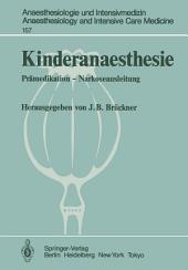 Kinderanaesthesie: Prämedikation — Narkoseausleitung Ergebnisse des Zentraleuropäischen Anaesthesiekongresses Berlin 1981, Band 4